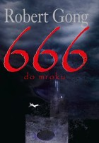 666 do mroku - mobi, epub, pdf - Robert Gong
