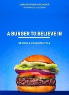 A Burger To Believe In - Chris Kronner