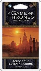 FFG A Game Of Thrones (2ed.) - Across the Seven Kingdoms First chapter pack in War of Five Kings Cycle - Wersja Angielska