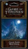 FFG A Game Of Thrones (2ed.) - Calm over Westeros -