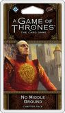 FFG A Game Of Thrones (2ed.) - No Middle Ground -
