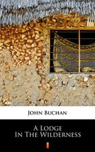 A Lodge in the Wilderness - mobi, epub - John Buchan