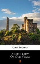 A Lost Lady of Old Years - mobi, epub - John Buchan