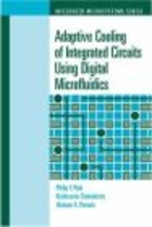 Adaptive Cooling of Integrated Circuits Using Digital Microf