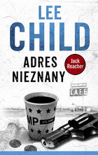 Adres nieznany - Lee Child