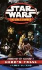 Agents of Chaos I : Hero's Trial - New Jedi Order - STAR WAR - James Luceno