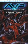 Alien vs. Predator Life and Death Tom 4 - Dan Abnett, Brian Albert Thies