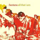 All That I Am - Carlos Santana