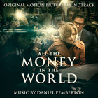 All the Money in the World (OST) - Daniel Pemberton