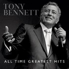 All Time Greatest Hits - Tony Bennett