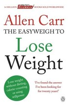 Allen Carr`s Easyweigh to Lose Weight - Allen Carr