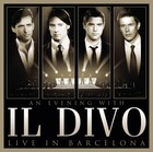 An Evening With Il Divo - Live in Barcelona (DVD + CD) - Il Divo
