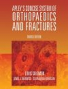 Apley`s Concise System of Orthopaedics & Fractures