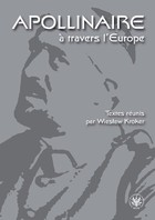 Apollinaire a travers l`Europe - Wiesław Kroker