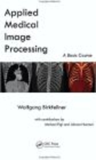 Applied Medical Image Processing