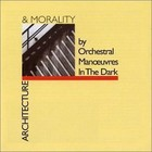 Architecture & Morality (Remastered) - OMD
