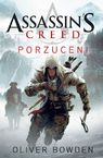 Assassin`s Creed: Porzuceni - Oliver Bowden
