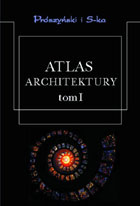 ATLAS ARCHITEKTURY TOM I