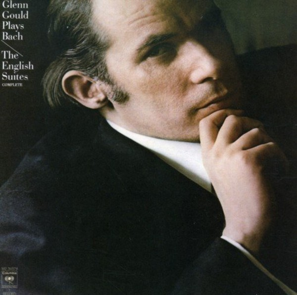 Glenn Gould plays Bach: The English Suites