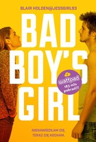 Bad Boy`s Girl - Blair Holden