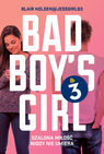 Bad Boy`s Girl 3 - Blair Holden