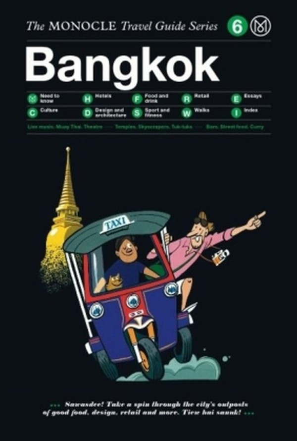 Bangkok The Monocle Travel Guide Series