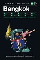 Bangkok The Monocle Travel Guide Series - Tyler Brulé