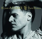Bare Bones (Deluxe Edition) - Bryan Adams
