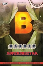 Baśnie Superdrużyna - Eric Shanower, Bill Willingham, Terry Moore, Steve Leialoha, Mark Buckingham
