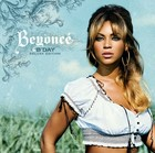 B`Day (Deluxe Edition) - Beyonce