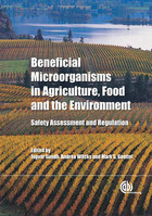 Beneficial Microorganisms in Agriculture, Food and the Environment - Ingvar Sundh, Andrea Wilcks, Mark S. Goettel