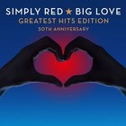 Big Love: Greatest Hits Edition - Simply Red
