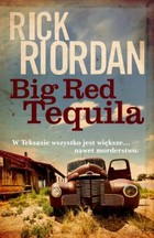 Big Red Tequila - mobi, epub - Rick Riordan