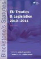 Blackstone`s EU Treaties & Legislation 2010-2011 21e