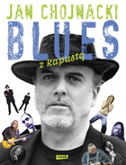 Blues z kapustą - Jan Chojnacki