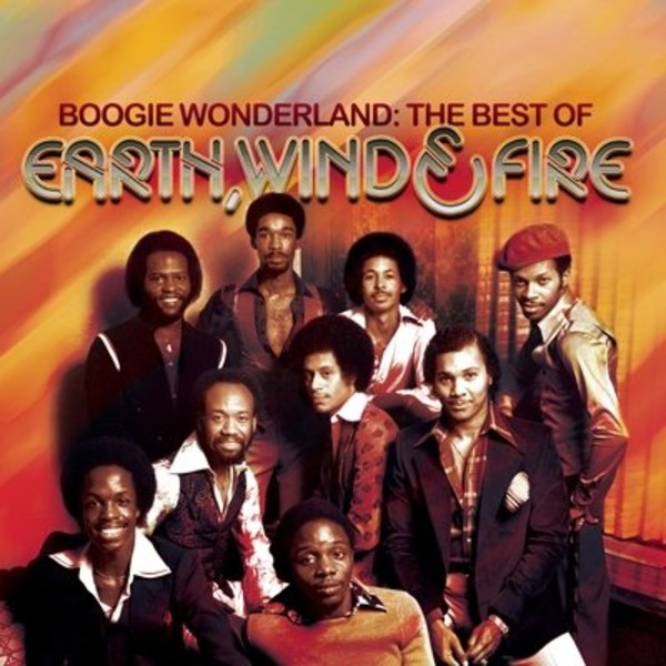 Boogie Wonderland: The Best Of Earth, Wind & Fire