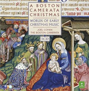 Boston Camerata Christmas: Worlds of Early Christm