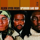 Bridging The Gap - The Black Eyed Peas