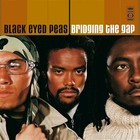 Bridging the Gap (vinyl) - The Black Eyed Peas