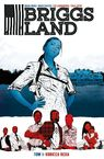Briggs Land - Brian Wood, Mack Chater