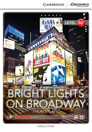 Bright Lights on Broadway: Theaterland Low Intermediate Level A2+