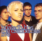 Bualadh Bos: The Cranberries Live - The Cranberries