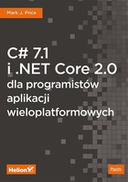 C# 7.1 i .NET Core 2.0 - Mark J. Price