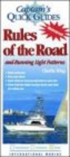 Captain`s Quick Guides Rules of the Road & Running Light