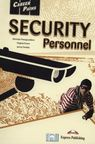 Career Paths. Security Personnel - Virginia Evans, Jenny Dooley, Nicholas Panagoulakos