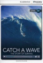 Catch a Wave: The Story of Surfing Beginning - Genevieve Kocienda