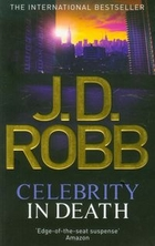 Celebrity In Death - Nora (Robb J.D.) Roberts