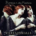 Ceremonials (Deluxe Edition) - Florence + The Machine