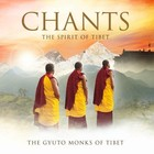 Chants. The Spirit Of Tibet - The Gyuto Monks Of Tibet