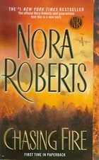 Chasing Fire - Nora (Robb J.D.) Roberts